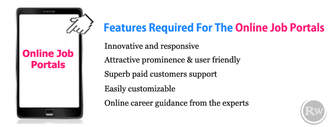 Features Required For The Online Job Portals.