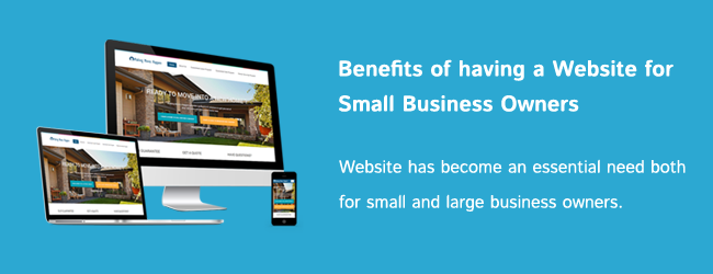 Benefits of having a Website for Small Business Owners