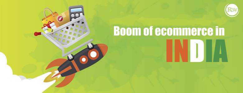 E- Commerce Boom in India
