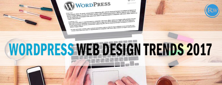 Top WordPress Design Trends In 2017