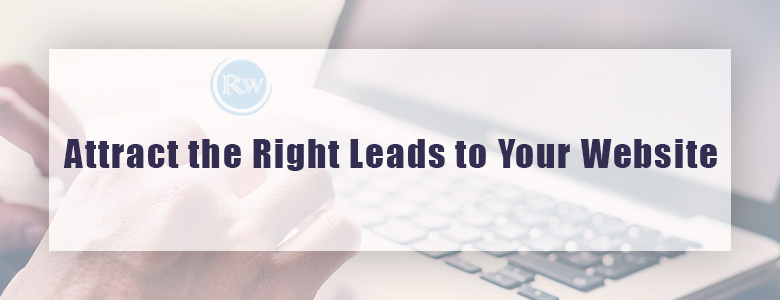 Get more qualified leads to your Website with 5 tips