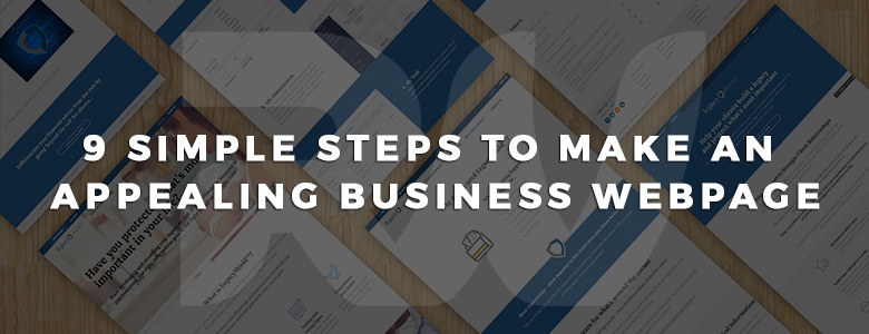 9 simple steps to make an appealing business webpage