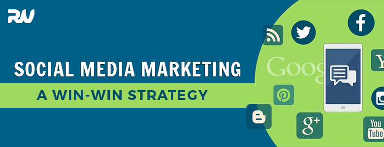 SOCIAL MEDIA MARKETING – A WIN-WIN STRATEGY