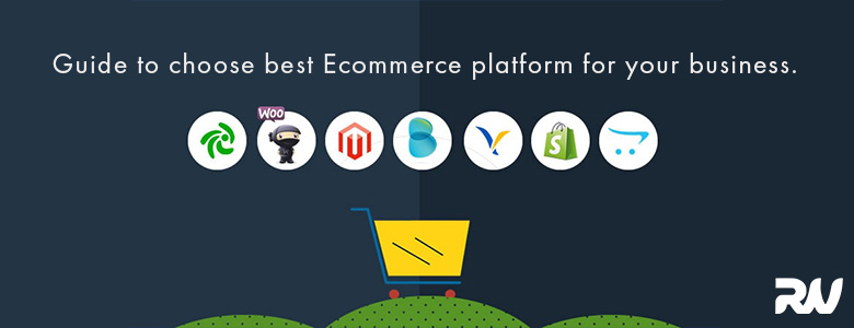 Guide to pick from best E-commerce platforms for your business