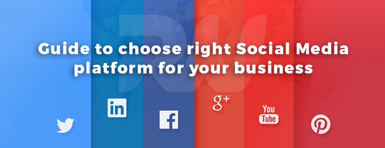 Which Social Media Platform Suits Your Business Best?