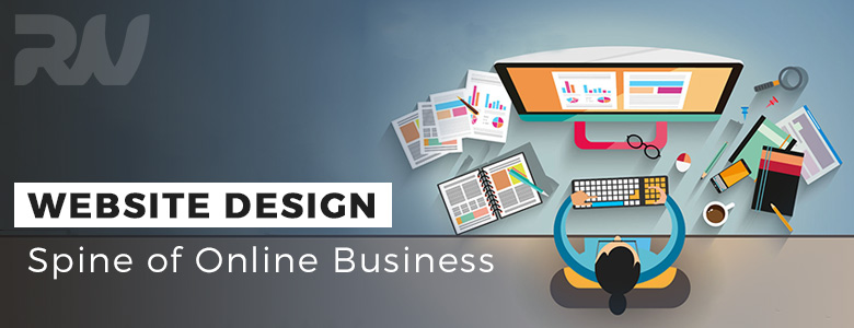 Website Design – The backbone of any online Business