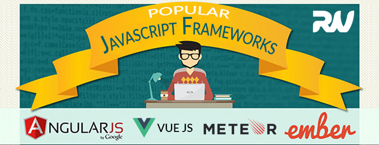 A Brief on Popular JavaScript Frameworks