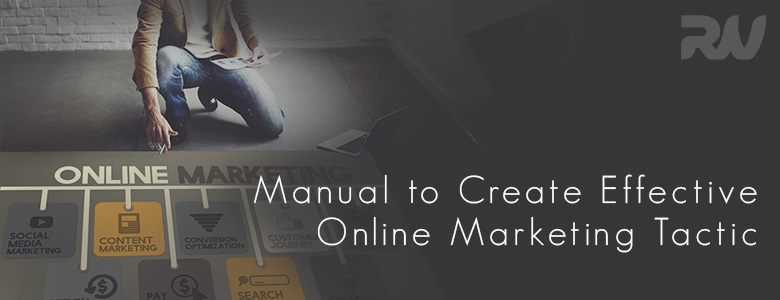 A Breif Manual to create effective online marketing plan
