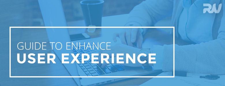Beginner's Guide to Enhance User Experience