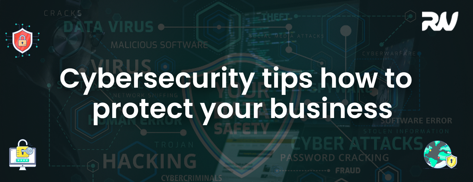 The 10 Best Cybersecurity Tips to Protect Your Business